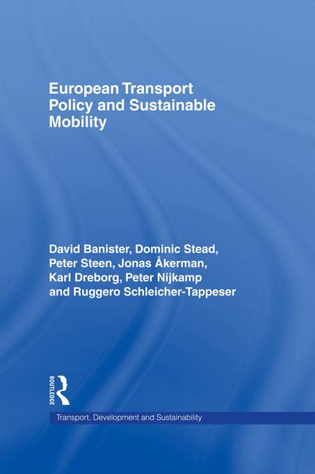 European Transport Policy and Sustainable Mobility EB9781135159788