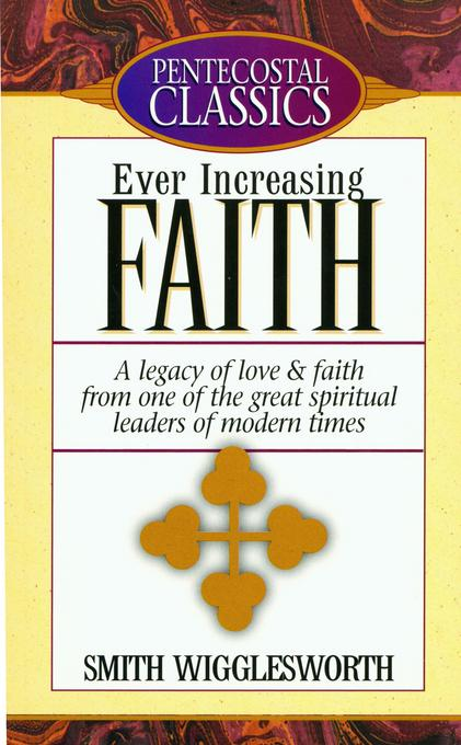 Ever Increasing Faith EB9781607312017