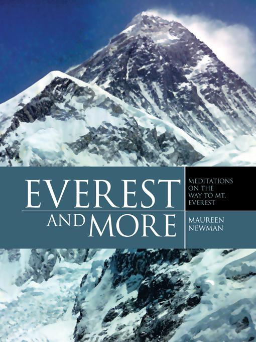 Everest and More: Meditations on the way to Mt. Everest EB9781466998506