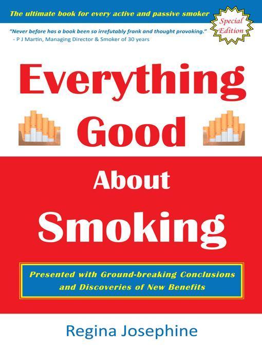 Everything Good About Smoking EB9781466998278