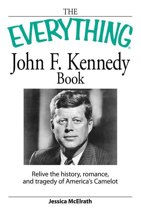 Everything John F. Kennedy Book EB9781440524387