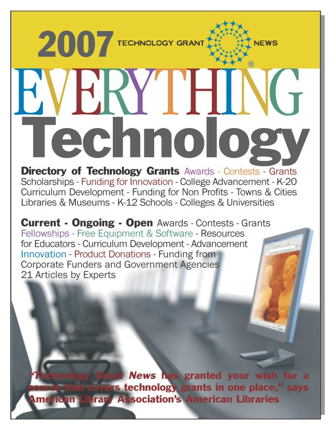 Everything Technology: Directory of Technology Grants [2007] Awards-Contests-Grants-Scholarships EB9781933639215