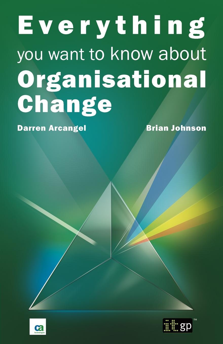 Everything you want to know about Organisational Change EB9781849281980
