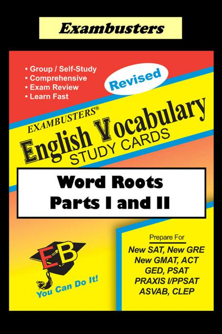 Exambusters English Vocabulary Study Cards: Word Roots Parts I and II EB9781576335765