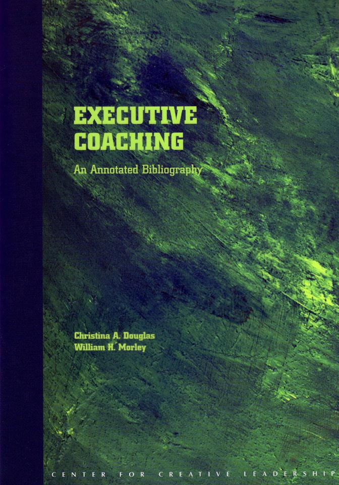 Executive Coaching: An Annotated Bibliography EB9781932973303