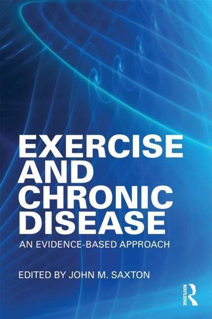Exercise and Chronic Disease EB9781135999063