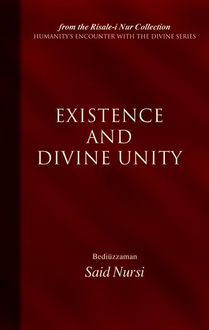 Existence And Divine Unity EB9781597846103
