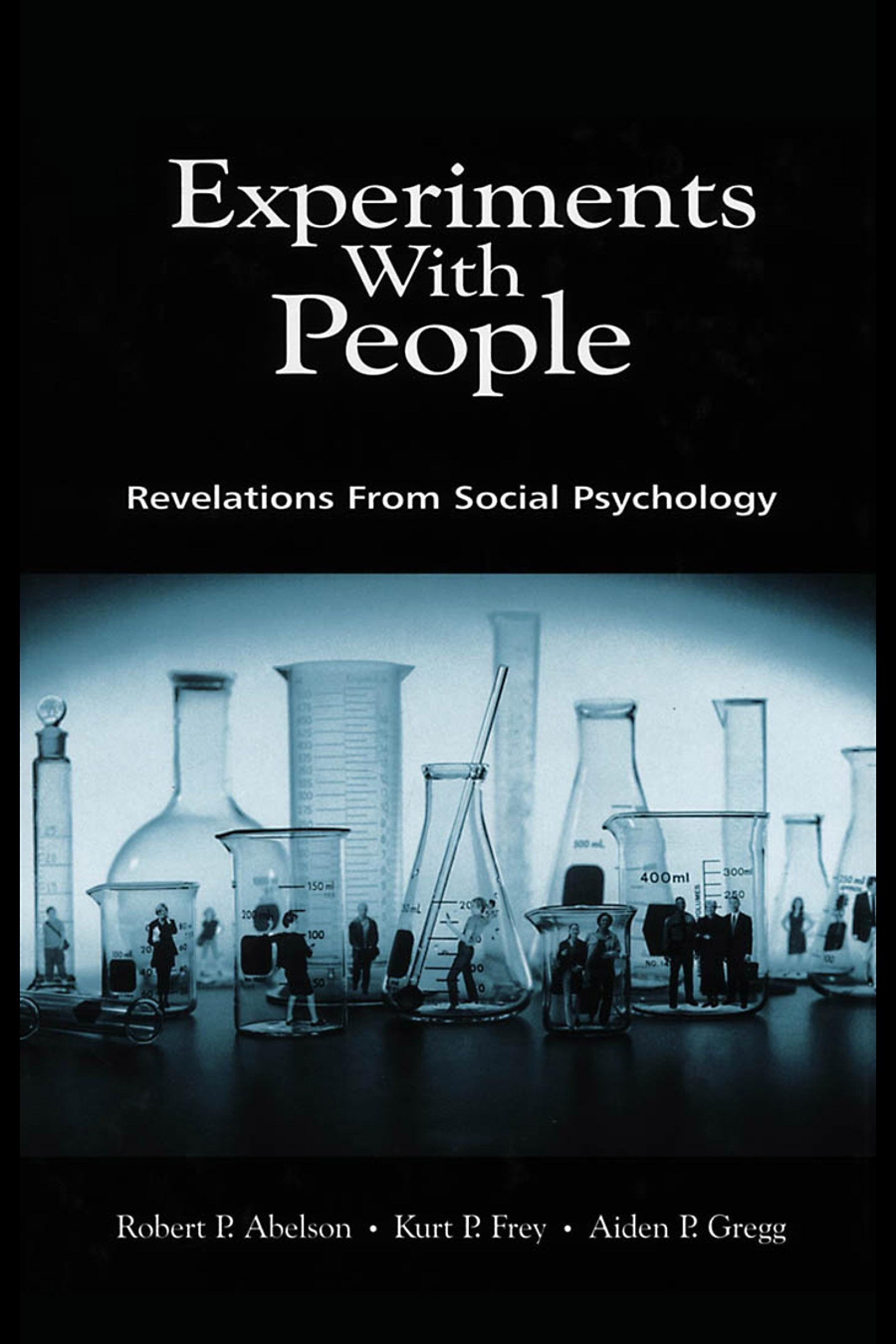 Experiments With People: Revelations From Social Psychology EB9781410609274