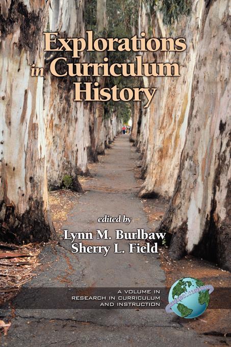Explorations in Curriculum History EB9781607527572