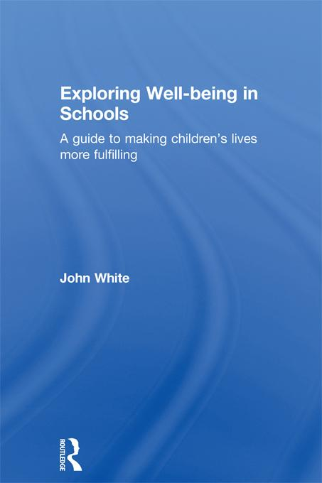 Exploring Well-being in Schools EB9781136715822