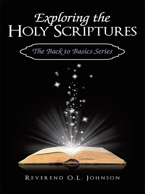Exploring the Holy Scriptures: The Back to Basics Series EB9781440168956