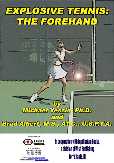 Explosive Tennis: The Forehand EB9781930546219