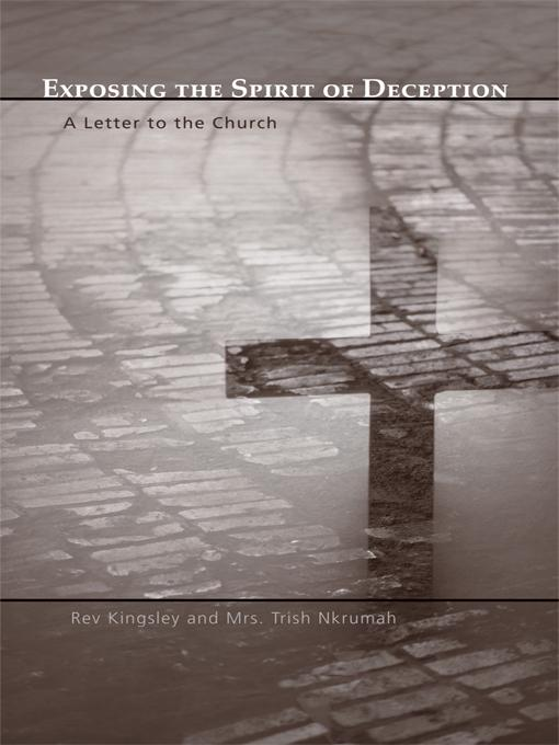Exposing the Spirit of Deception: A Letter to the Church EB9781450282123