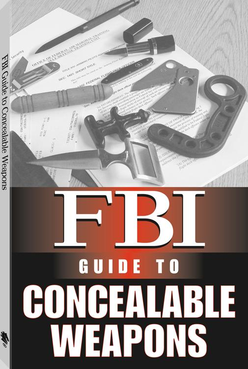 FBI Guide To Concealable Weapons EB9781610042765