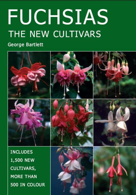 FUCHSIAS: The New Cultivars EB9781847973689