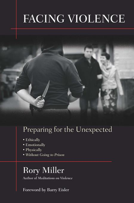 Facing Violence: Preparing for the Unexpected EB9781594392375