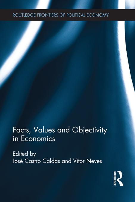 Facts, Values and Objectivity in Economics EB9781136328640