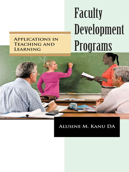 Faculty Development Programs: Applications in Teaching and Learning EB9781462024506