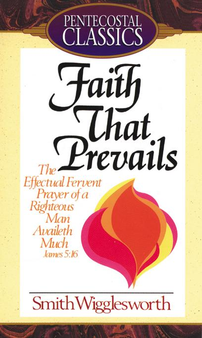 Faith That Prevails EB9781607312338