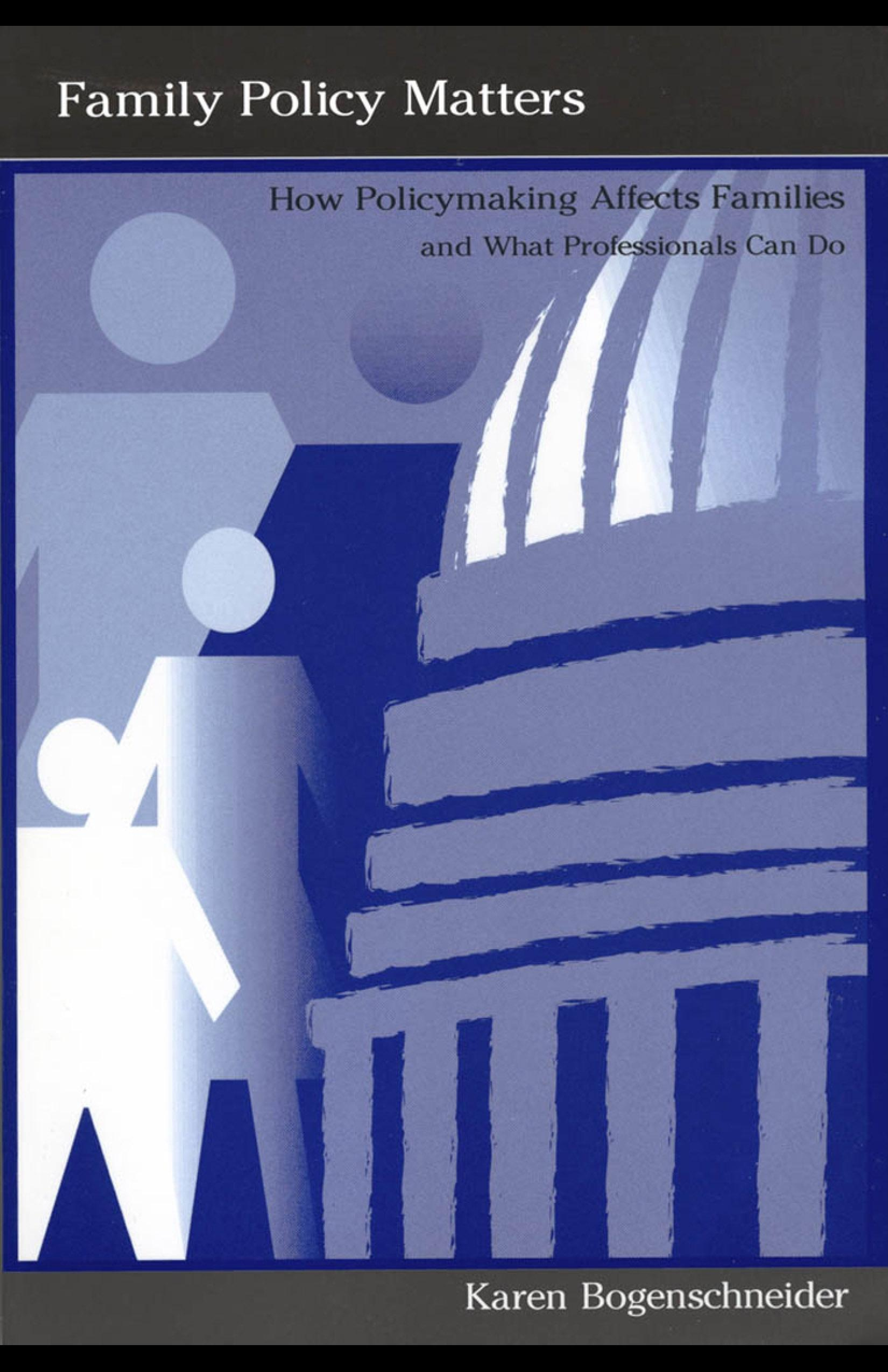 Family Policy Matters: How Policymaking Affects Families and What Professionals Can Do EB9781410606709
