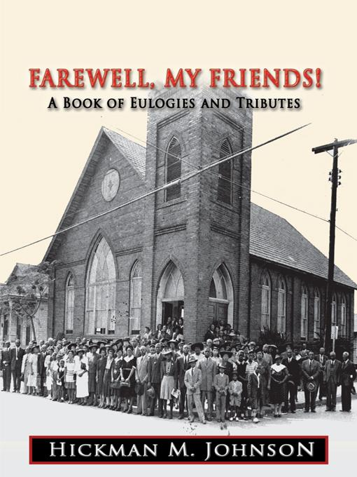 Farewell, My Friends!: A Book of Eulogies and Tributes EB9781426942433