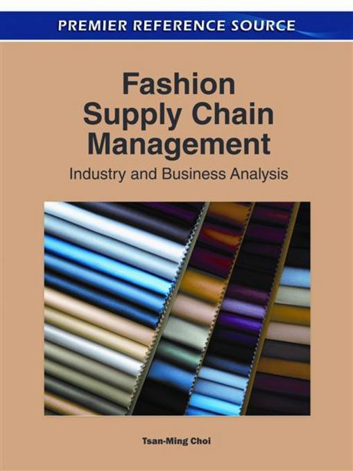 Fashion Supply Chain Management: Industry and Business Analysis EB9781609607579