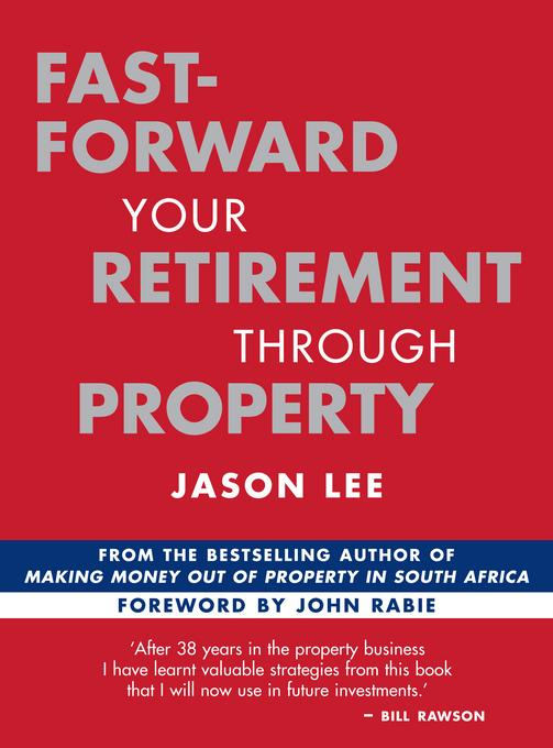Fast-Forward Your Retirement through Property EB9781770222441