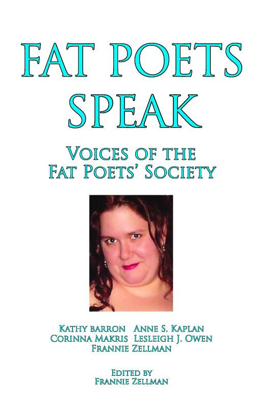 Fat Poets Speak: Voices of the Fat Poets' Society EB9781597190510