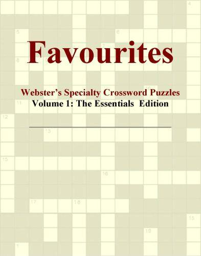 Favourites - Webster's Specialty Crossword Puzzles, Volume 1: The Essentials  Edition