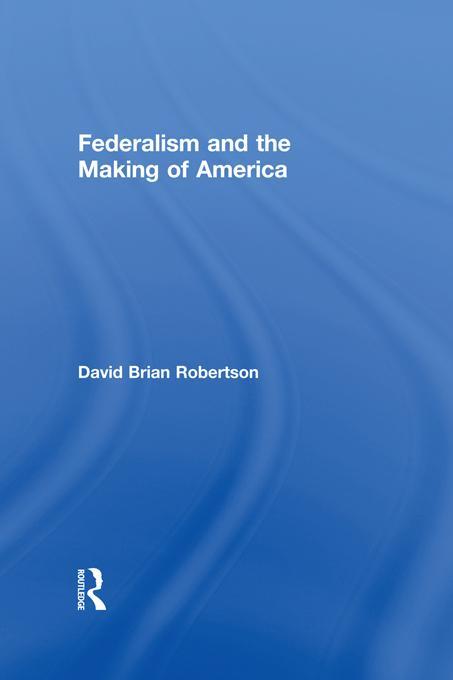 Federalism and American Political Development EB9781136974298