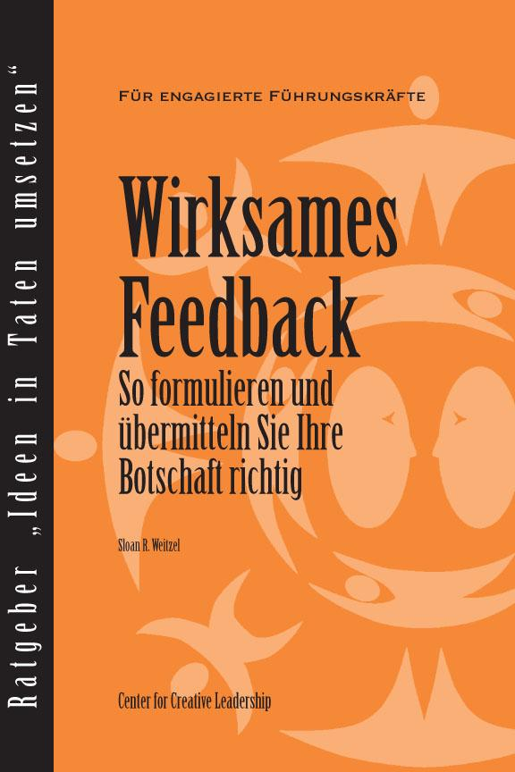 Feedback That Works: How to Build and Deliver Your Message (German) EB9781604910391