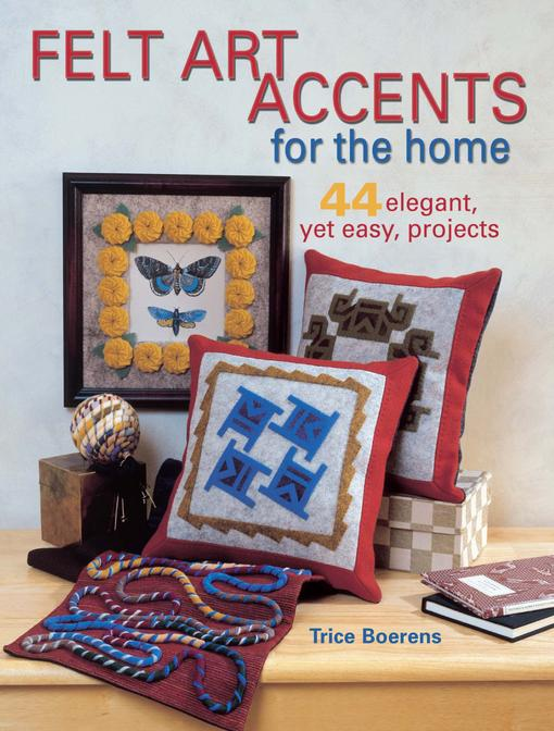 Felt Art Accents for the Home EB9781440220142