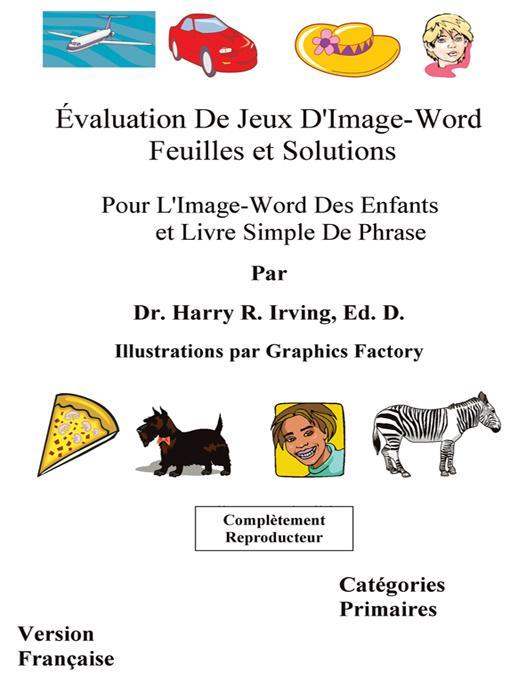 Feuilles et solutions d'?valuation de jeux d'Image-Word: Pour l'Image-Word des enfants et le livre simple de phrase EB9781426906664