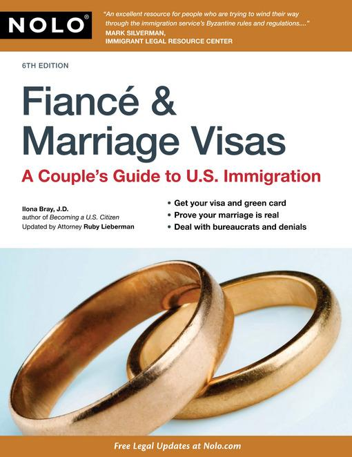 Fiance & Marriage Visas: A Couple's Guide to U.S. Immigration EB9781413315233