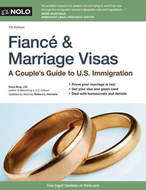 Fiance and Marriage Visas: A Couple's Guide to US Immigration EB9781413317381