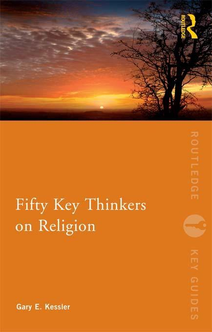 Fifty Key Thinkers on Religion EB9781136662409