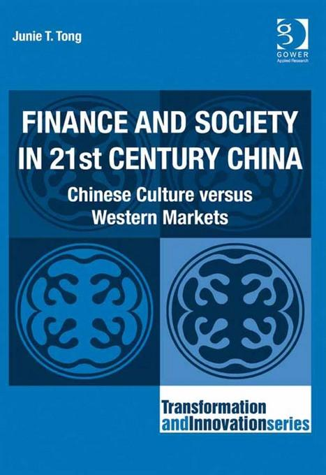 Finance and Society in 21st Century China: Chinese Culture versus Western Markets EB9781409459972