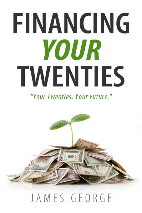 Financing Your Twenties EB9781456608101