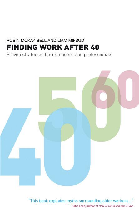 Finding Work After 40 EB9781408134788
