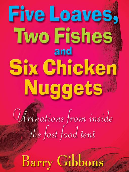 Five Loaves, Two Fishes and Six Chicken Nuggets EB9781908864703