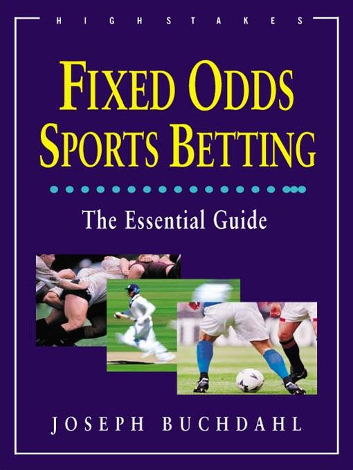 Fixed Odds Sports Betting: Statistical Forecasting and Risk Management EB9781848396661