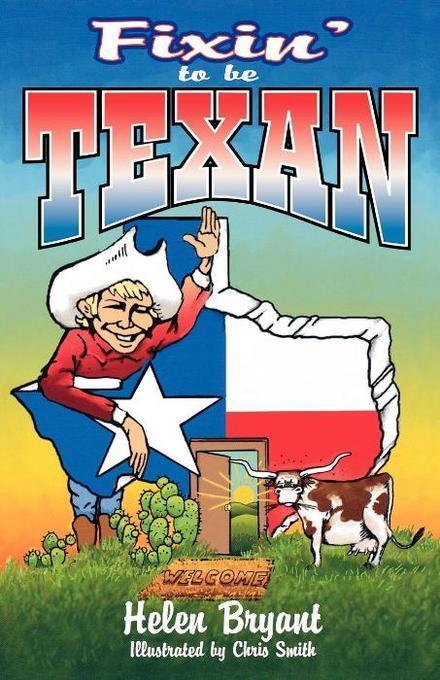 Fixin' To Be Texan EB9781589794955