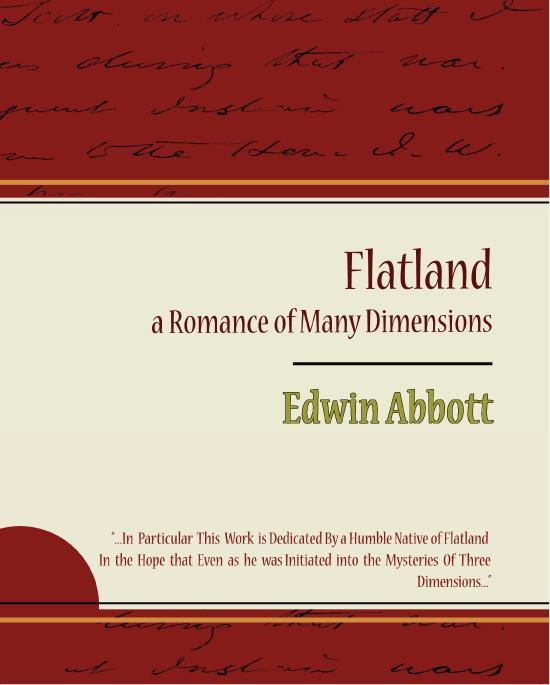 Flatland a Romance of Many Dimensions - Edwin Abbott EB9781438557489