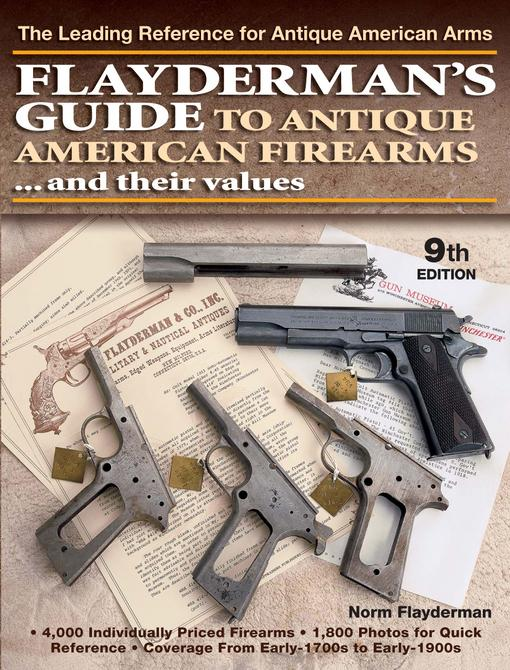 Flayderman's Guide to Antique American Firearms - 9th Edition EB9781440226519