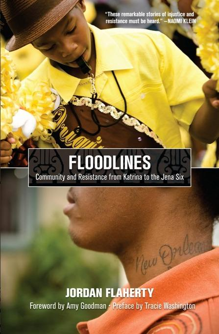 Floodlines: Community and Resistance from Katrina to the Jena Six EB9781608461127