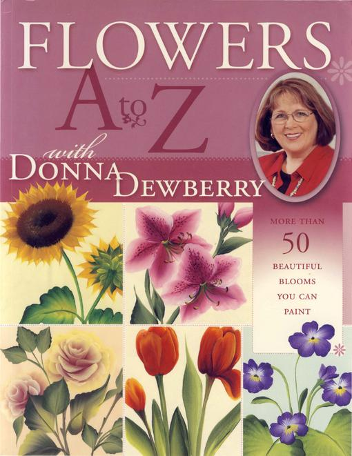 Flowers A to Z with Donna Dewberry EB9781440321986