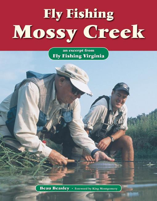Fly Fishing Mossy Creek EB9781618810380