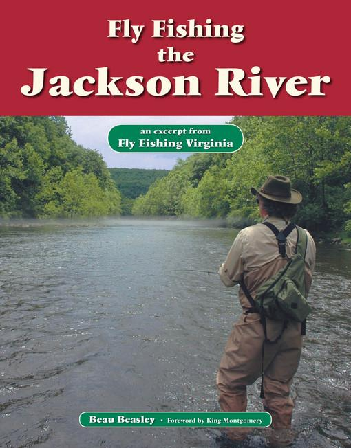 Fly Fishing the Jackson River EB9781618810335
