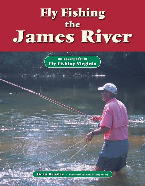 Fly Fishing the James River EB9781618810342