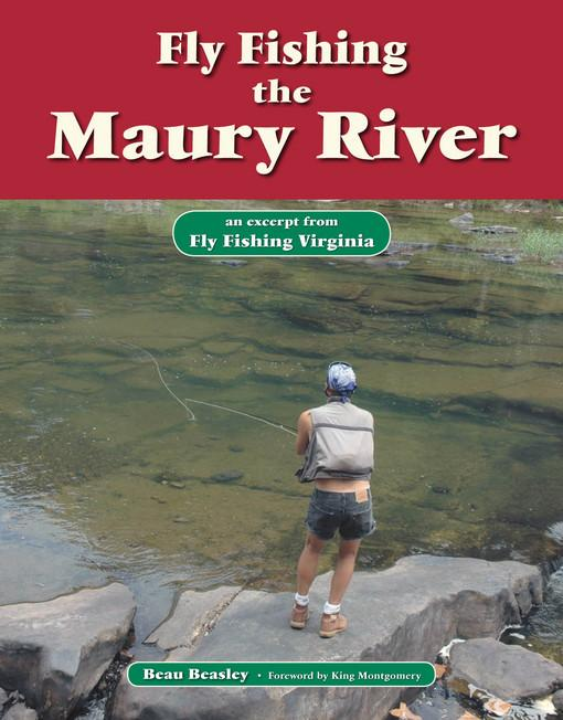 Fly Fishing the Maury River EB9781618810373